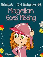 Magellan Goes Missing