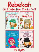 Rebekah - Girl Detective Books 5-8