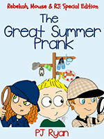 The Great Summer Prank