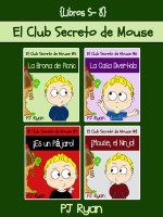 El Club Secreto de Mouse Libros 5-8